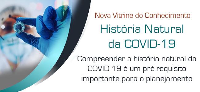 destaque-vitrine-historia-natural-COVID19